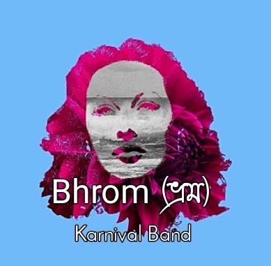 Bhrom Lyrics ( ভ্রম ) - Karnival Band Song