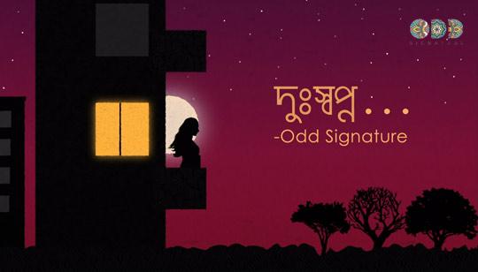 Dusshopno Lyrics (দুঃস্বপ্ন) Odd Signature Bengali Song