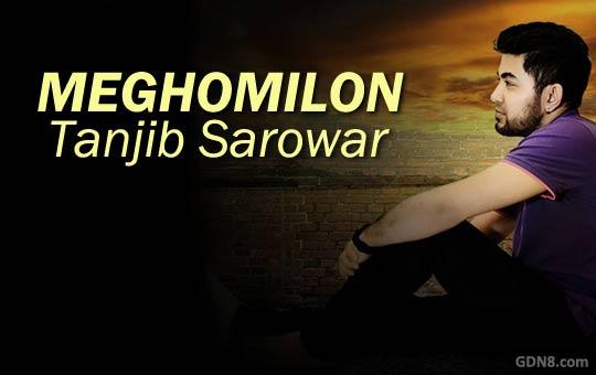 Meghomilon Lyrics (মেঘমিলন) Tanjib Sarowar   Shitolo Batashe