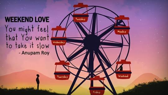 Weekend Love Lyrics by Anupam Roy English Song
