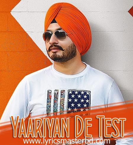 YAARIYAN DE TEST LYRICS - Virasat Sandhu