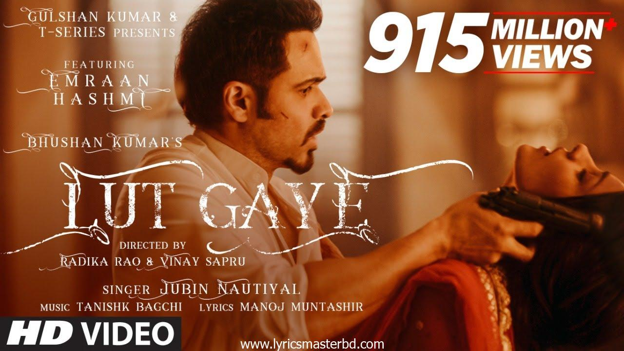Lut Gaye Lyrics – Jubin   Emraan Hashmi